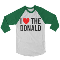 I Love The Donald Baseball Shirt