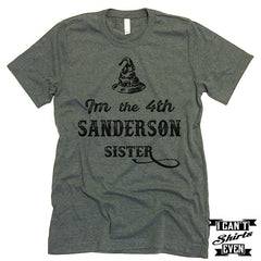 I'm The 4th Sanderson Sister T shirt.