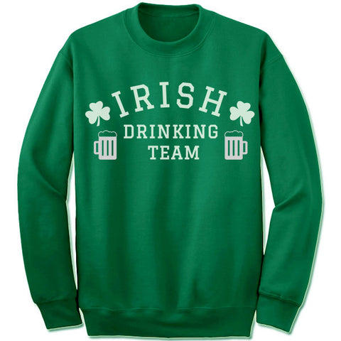 Irish Drinking Team Sweatshirt.