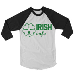 Irish Wife Baseball Shirt.