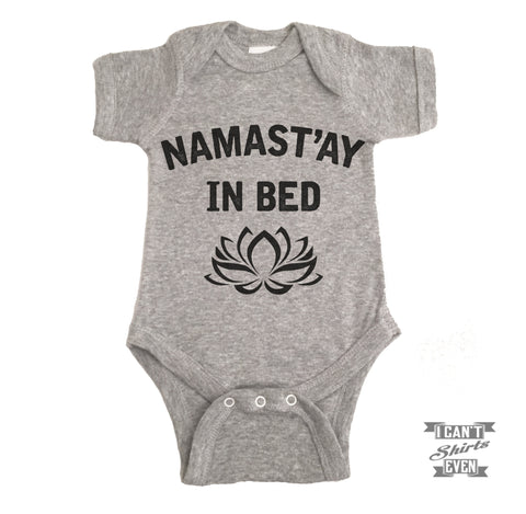 Namast'ay In Bed Onesie