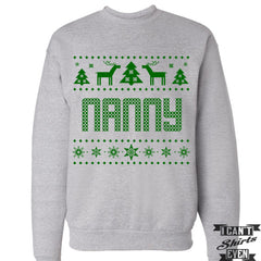 Nanny Christmas Sweatshirt. Ugly Sweater. Tacky Christmas Jumper. Merry Christmas.