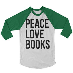 Peace Love Books Baseball Shirt