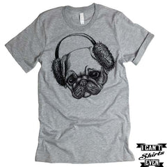 Pug in Ear Muffs T-shirt. Pug Tee. Pugged Shirt. Pet Lover Unisex Shirt. Animal Shirt. Adopt A Pet
