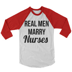 Real Men Marry Nurses Baseball Shirt