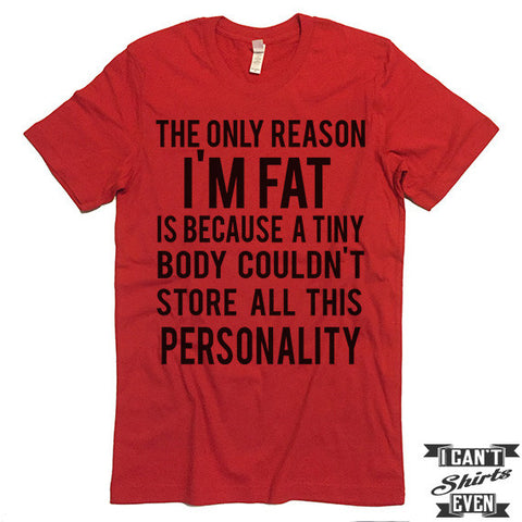 Personality T shirt. Funny Tee. Customized T-shirt. Party Shirt.