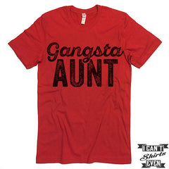 Gangsta Aunt T-shirt