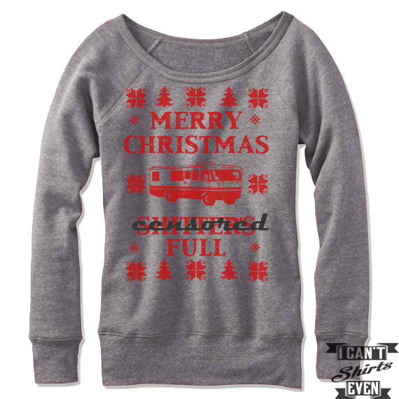 f90d74fc674 Merry Christmas Off The Shoulder Sweatshirt. Shitter s Full Christmas  Vacation Ugly Sweater.