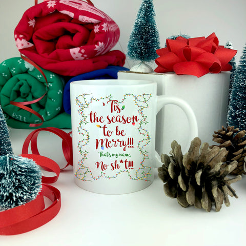 Tis The Season To Be Merry Mug.