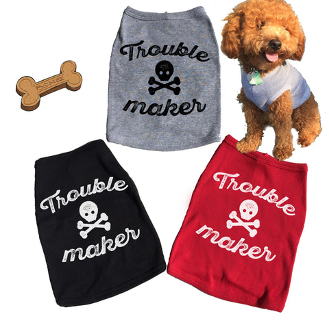 Trouble Maker Dog Tank. Tee. T-shirt.