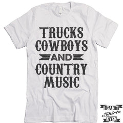 Trucks Cowboys And Country Music Shirt.