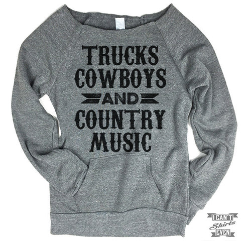 Off-The-Shoulder Sweater. Trucks Cowboys And Country Music.