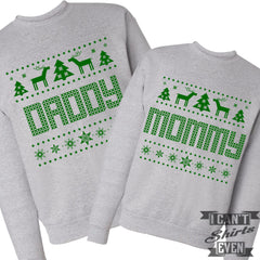 Ugly Christmas. Mommy Daddy Sweatshirts.