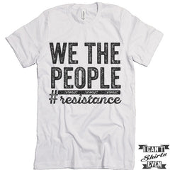 We The People #resistance unisex
