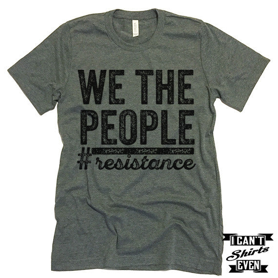 We The People #resistance