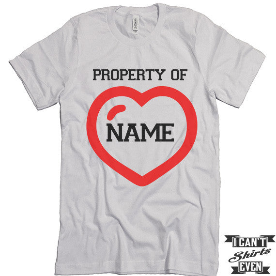 personalized valentines day t shirt property of custom name funny valentines day tee