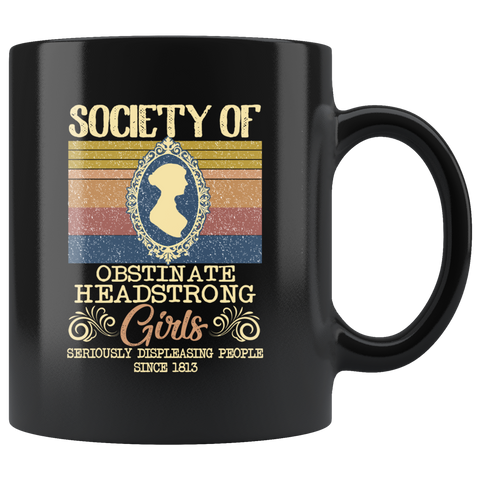 """Obstinate Headstrong Girls""11oz Black Mug - Gifts For Reading Addicts"