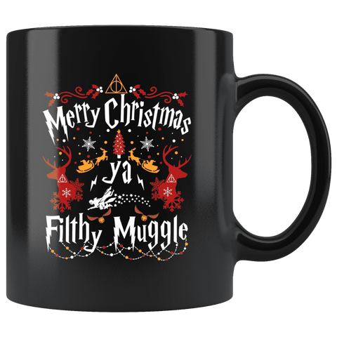 """Ya Filthy Muggle""11oz Black Christmas Mug - Gifts For Reading Addicts"