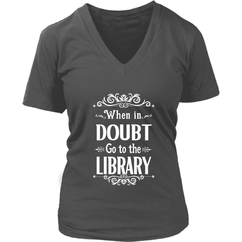 """When in doubt"" V-neck Tshirt - Gifts For Reading Addicts"