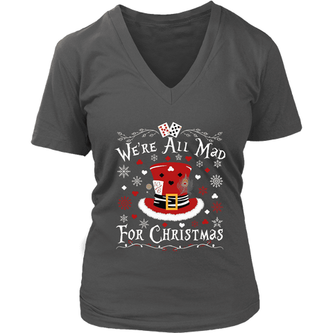 """We're All Mad For Christmas"" V-neck Tshirt - Gifts For Reading Addicts"