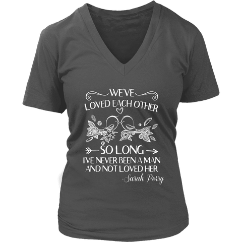 """We've loved each other"" V-neck Tshirt - Gifts For Reading Addicts"