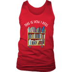 """This is how i roll"" Men's Tank Top - Gifts For Reading Addicts"