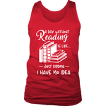 """a day without"" Men's Tank Top - Gifts For Reading Addicts"