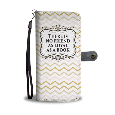 """Loyal as a book""wallet case - Gifts For Reading Addicts"