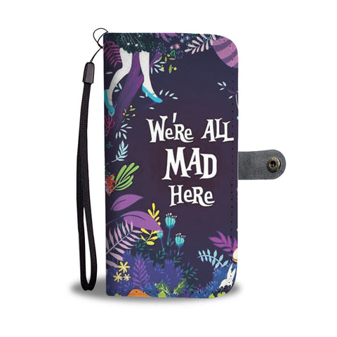 """We're all mad here"" wallet case - Gifts For Reading Addicts"