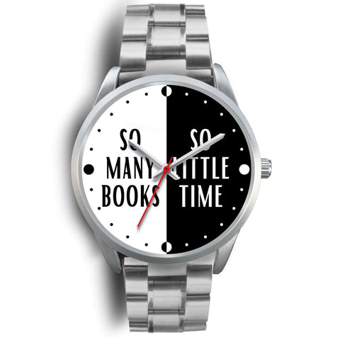 """So many books,so little time""silver watch - Gifts For Reading Addicts"
