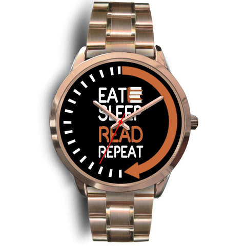 """eat sleep read repeat""rose gold watch"