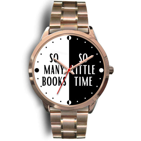 """So many books so little time""rose gold watch"