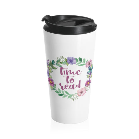 Time To Read - Eco-friendly Stainless Steel Travel Mug With Floral Bookish Design - Gifts For Reading Addicts