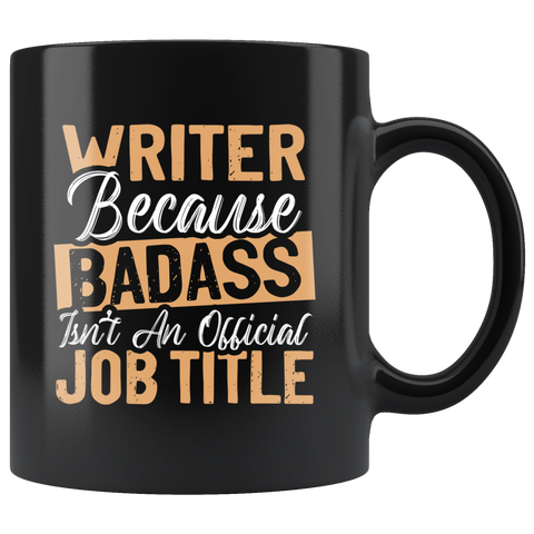 """badass isn't an official job title""11oz Black Mug - Gifts For Reading Addicts"