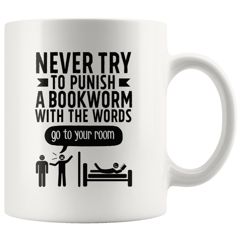 """Punish A Bookworm""11oz White Mug - Gifts For Reading Addicts"
