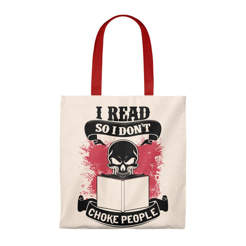 I Read So I Don't Choke People Canvas Tote Bag - Vintage style - Gifts For Reading Addicts