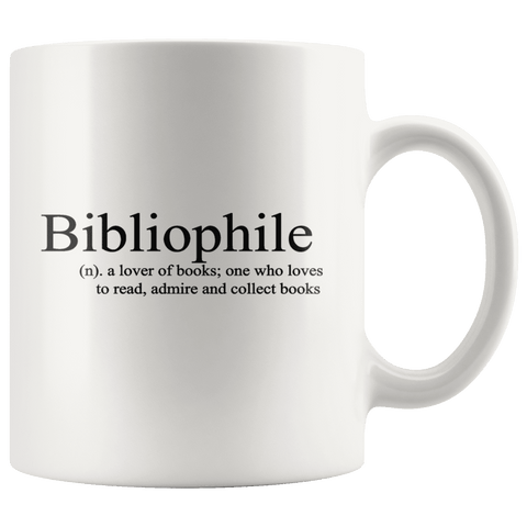 """Bibliophile""11oz white mug - Gifts For Reading Addicts"