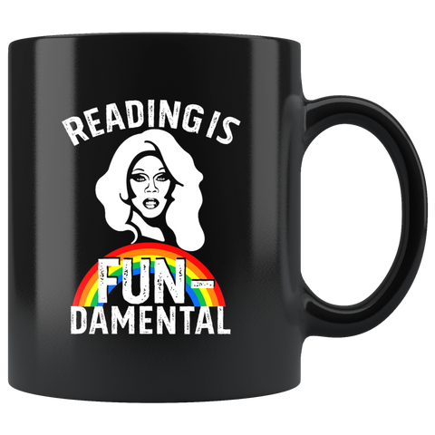 "Rupaul""Reading Is Fundamental"" 11oz Black Mug - Gifts For Reading Addicts"