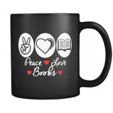 Peace, Love, Books Black Mugs - Gifts For Reading Addicts