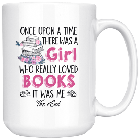 """Once Upon A Time""15oz White Mug - Gifts For Reading Addicts"