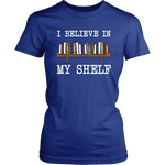 """I believe in my shelf"" Women's Fitted T-shirt - Gifts For Reading Addicts"