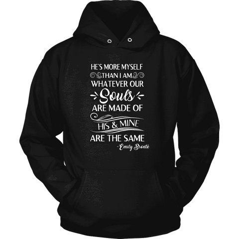 """He's more myself than i am"" Hoodie"