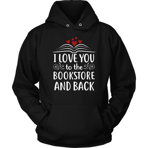 """I love you"" Hoodie - Gifts For Reading Addicts"