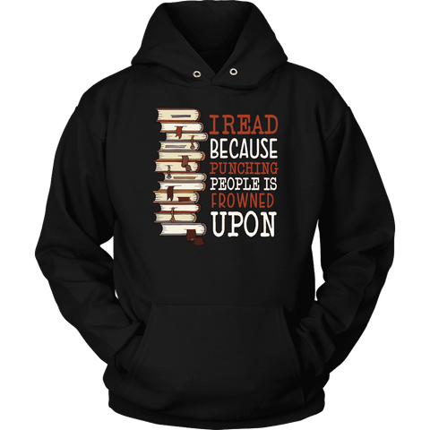"""I Read"" Hoodie - Gifts For Reading Addicts"