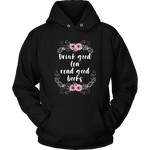 """Read Good Books"" Hoodie - Gifts For Reading Addicts"