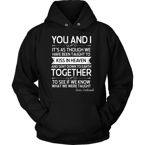 """You and i"" Hoodie"