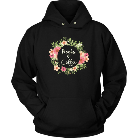 """Books & Coffee"" Hoodie - Gifts For Reading Addicts"