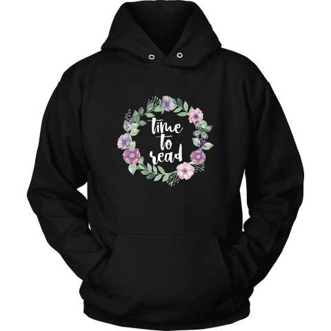 """Time to read"" Hoodie - Gifts For Reading Addicts"