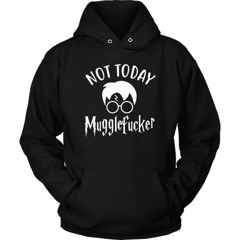 """Not Today"" Hoodie - Gifts For Reading Addicts"