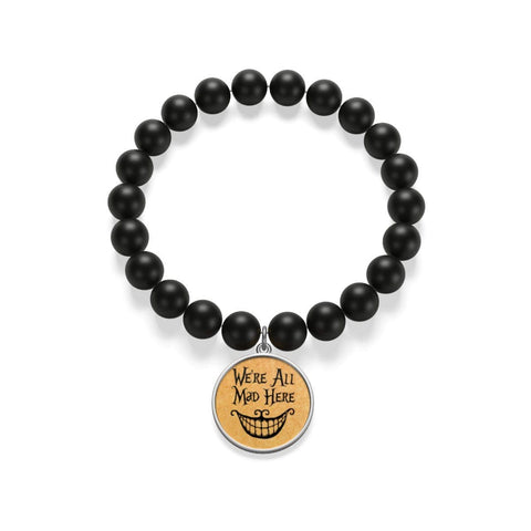 """We're All Mad Here""Alice In Wonderland Matte Onyx Bracelet - Gifts For Reading Addicts"